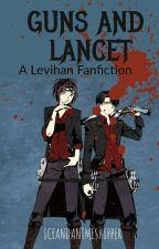 Guns And Lancet (LeviHan Fanfic) by IceAndAnimeShipper
