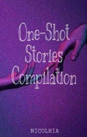 Nicolhia's One-Shot Stories - Author's Note - Wattpad