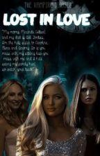 The Vampire Diaries| Lost In Lust  by kitten1518