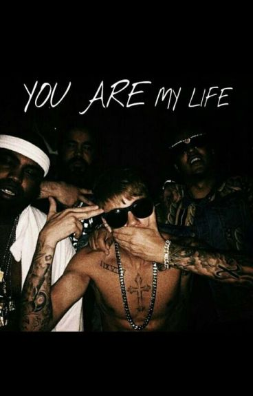 """You are my life"" (Justin Bieber)"