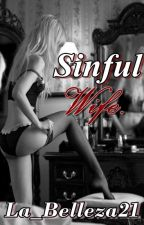 Sinful Wife. (One Shot BS) by La_Belleza21
