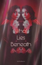 What Lies Beneath || Stranger Things by AintThatDevine