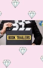 Book Trailers (open)  by grudgeme