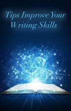 Tips to Improve Your Writing Skills by KoshKosh145