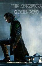 The Avengers (Loki's POV) by hiddlestonpls