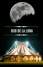 Hijo de la Luna. by SaloRach
