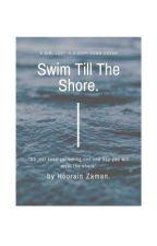 Swim Till The Shore by fallen_star302