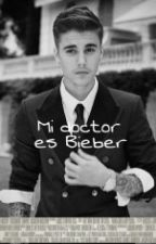 Mi doctor es Bieber {Justin Bieber} by lonelymindhood