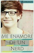 × Me Enamore De Un Nerd ▪ Louis Tomlinson × by -xJetBlackHeartx-