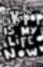 Dead Stars By Paz Marquez Benitez by JooMinPark