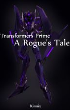 Transformers Prime - A Rogue's Tale by Kinnix