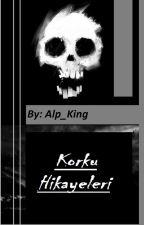 Korku Hikayeleri by Alp_Kings