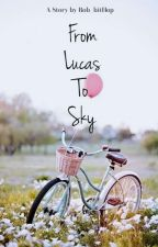 From Lucas To Sky by Rob_bitHop