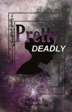 Pretty Deadly by BlurryAshes