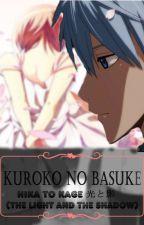 Kuroko no Basuke: Hika to Kage 光と影 (the light and the shadow) by ImAishieTetsuya