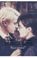Can Omega boys have period?  by reicaroo