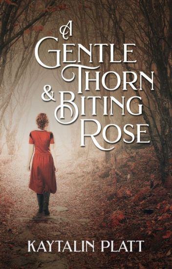A Gentle Thorn & Biting Rose