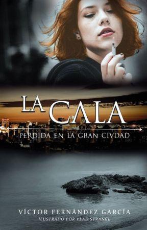 La Cala: Perdida en la gran ciudad by VictorFernandez1982