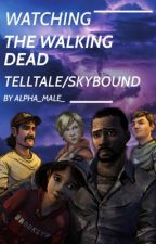 Watching season 1 of the Walking dead telltale/Skybound by Alpha_Male_
