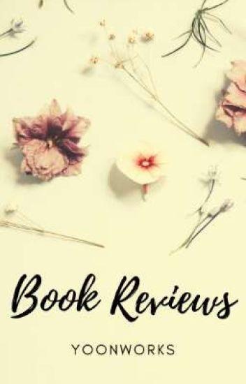 Book Reviews 2019 - 🐼 Yoon 🐼 - Wattpad