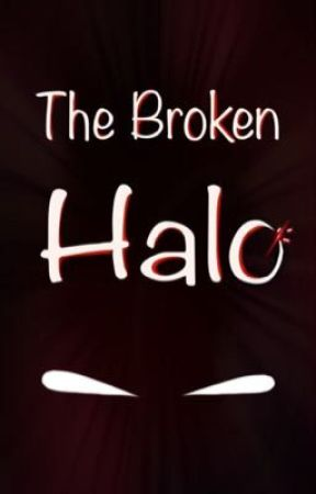 The Broken Halo by DrunkBoyHalo
