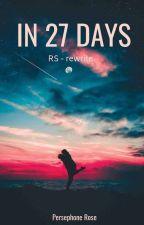 in 27 days - ( rewrite! ) by boof601