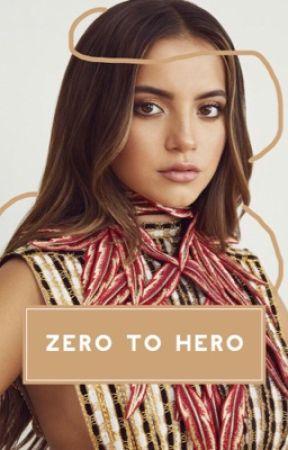 ZERO TO HERO  ━━  APPLY FIC by nightcourted