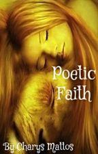 Poetic Faith by CharysM