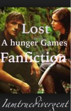 Lost A Hunger Games Fanfiction by iamtruedivergent