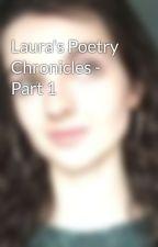 Laura's Poetry Chronicles - Part 1 by HeiwaRoraAi
