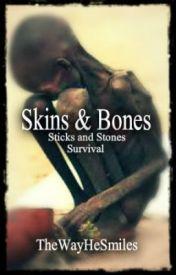Skins & Bones by TheWayHeSmiles
