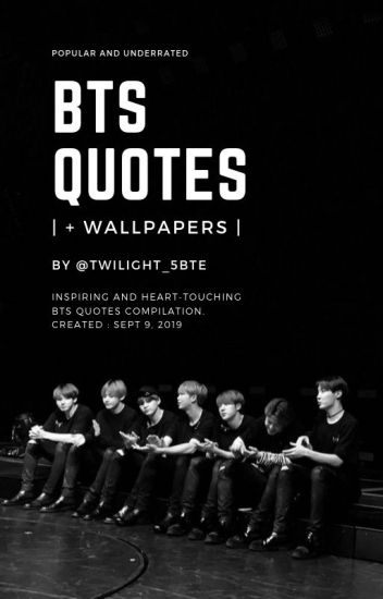 BTS QUOTES |+ wallpapers| - dєcαlkσσkmαníα ∴ - Wattpad