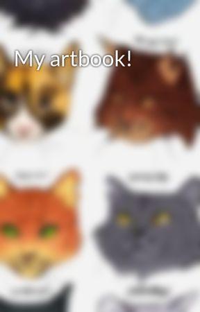 My artbook! by kittenzarecool