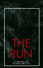 The Run by AshDavWrites