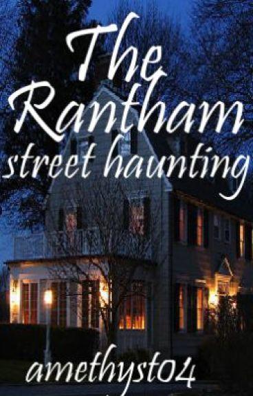 The Rantham Street Haunting