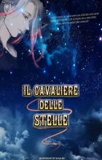 Il Cavaliere delle stelle by Xvallier