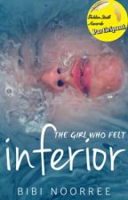 Inferior ✔️ by BibiNoorree