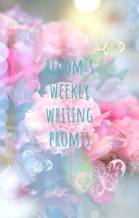 Bloom's Writing Prompts by Blo_om