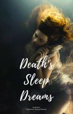 Death's Sleep Dreams by Shakespeare455