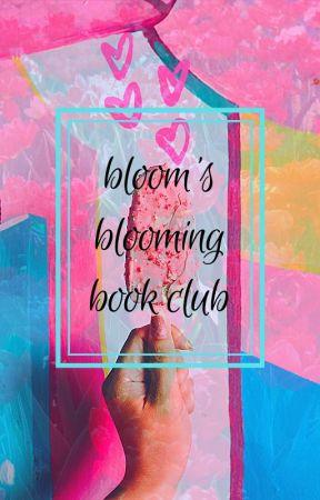 Bloom's Blooming Book Club by Blo_om