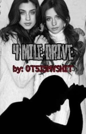4 Mile Drive (Camila/You) by OT5ismyshit
