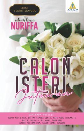 CALON ISTERI JUTAWAN (SUDAH DICETAK) by authorAY