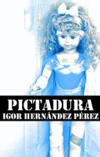-PICTADURA- by IgorHernandez
