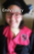 Emily's Story by charlieida26