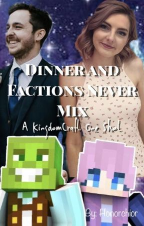Dinner And Factions Never Mix Wattpad