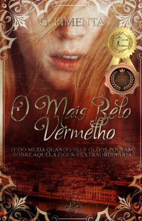 O Mais Belo Vermelho by GabrielaPimenta