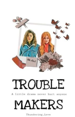 TROUBLE-MAKERS by Thundering_Love