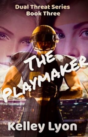 The Playmaker  Dual Threat Series book 3 by lyonmom
