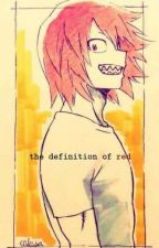 The Definition of Red [A KiriBaku Fanfiction] by ProtoTypeBK