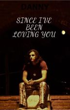 Since I've Been Loving You by alltimeblackparade